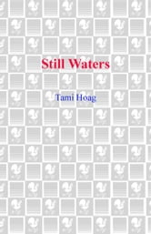 Tami Hoag - Still Waters