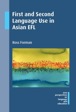 First and Second Language Use in Asian EFL