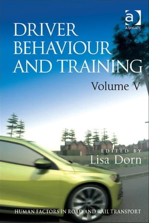 Driver Behaviour and Training Volume V