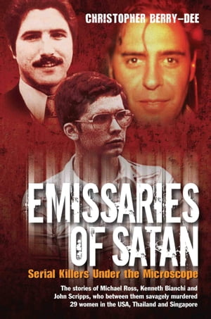 Emissaries of Satan - Serial Killers Under the Microscope