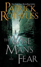 The Wise Man's Fear: The Kingkiller Chronicle: Day Two Cover Image