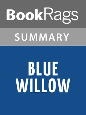 Blue Willow by Doris Gates Summary & Study Guide