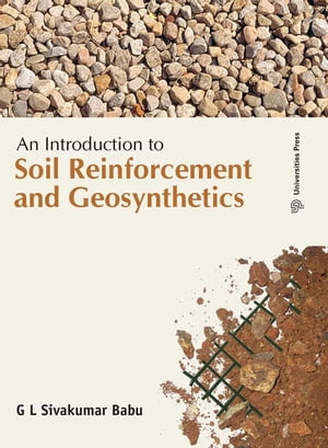 An Introduction to Soil Reinforcement and Geosynthetics
