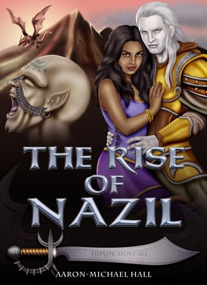 The Rise of Nazil: An Epic Adult Fantasy Novel