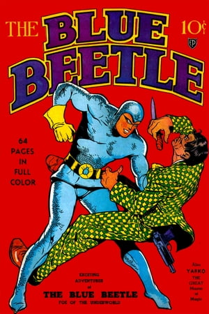The Blue Beetle, Number 1, The Origin of Blue Beetle