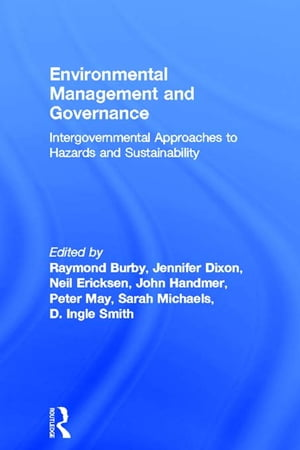 Environmental Management and Governance Intergovernmental Approaches to Hazards and Sustainability