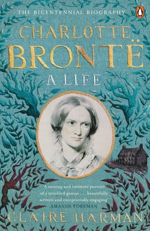Charlotte Bront� A Life