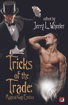 Tricks of the Trade: Magical Gay Erotica Cover Image