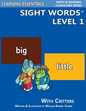 Sight Words Plus Level 1: Sight Words Flash Cards with Critters for Pre-Kindergarten & Up