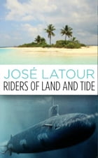 Riders of Land and Tide Cover Image