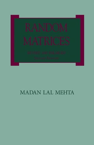 Random Matrices: Revised and Enlarged Second Edition