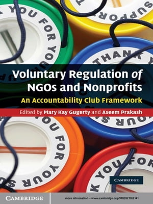 Voluntary Regulation of NGOs and Nonprofits An Accountability Club Framework