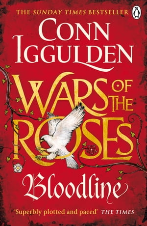 Wars of the Roses: Bloodline Book 3
