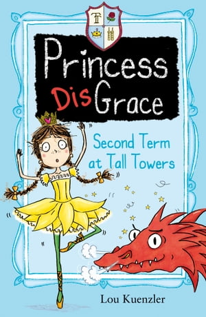 Princess DisGrace 2: Second Term at Tall Towers