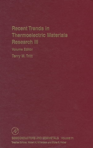 Recent Trends in Thermoelectric Materials Research: Part Three