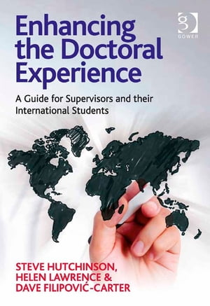 Enhancing the Doctoral Experience A Guide for Supervisors and their International Students