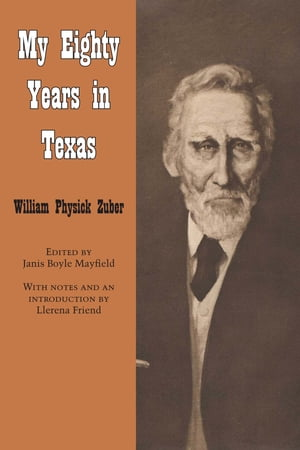 My Eighty Years in Texas