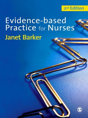 Evidence-Based Practice for Nurses SAGE Publications