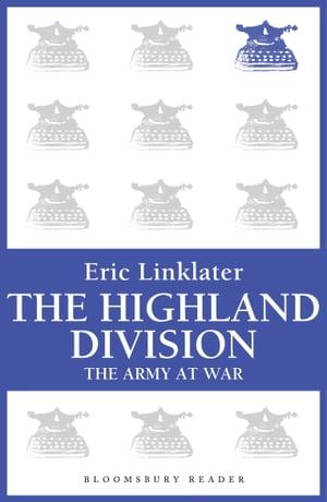 The Highland Division The Army at War Series