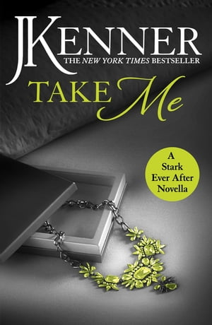 Take Me: A Stark Ever After Novella