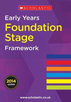 Early Years Foundation Stage Framework