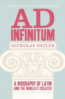 Ad Infinitum: A Biography of Latin