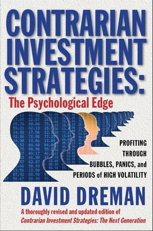 Contrarian Investment Strategies The Psychological Edge