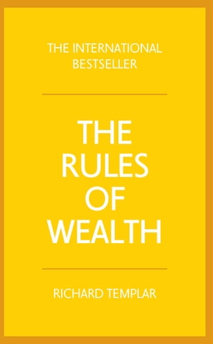 Rules of Wealth A personal code for prosperity and plenty