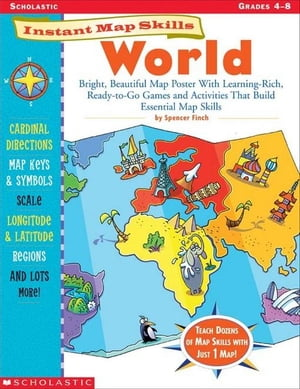 Instant Map Skills: World: Bright, Beautiful Map Poster With Learning-Rich, Ready-to-Go Games and Ac