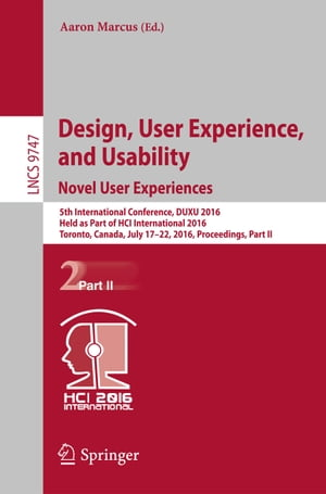 Design, User Experience, and Usability: Novel User Experiences