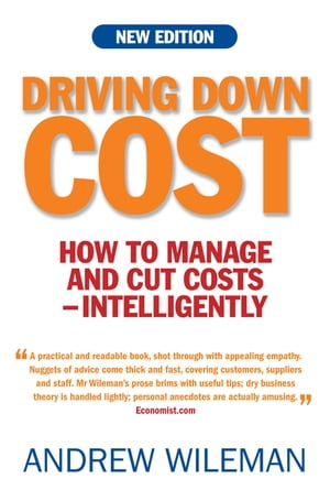 Driving Down Cost How to Manage and Cut Cost - Intelligently
