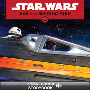 Star Wars: Poe and the Missing Ship