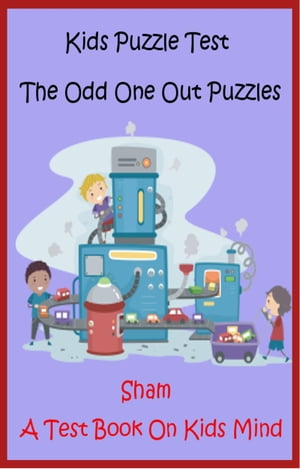 Kids Puzzle Test: The Odd One Out Puzzles