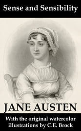 Jane Austen - Sense and Sensibility (with the original watercolor illustrations by C.E. Brock)