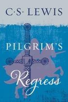 The Pilgrim's Regress Cover Image