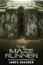 The Maze Runner Movie Tie-In Edition (Maze Runner, Book One) Cover Image