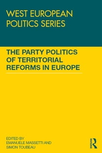 The Party Politics of Territorial Reforms in Europe