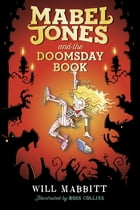 Mabel Jones and the Doomsday Book Cover Image