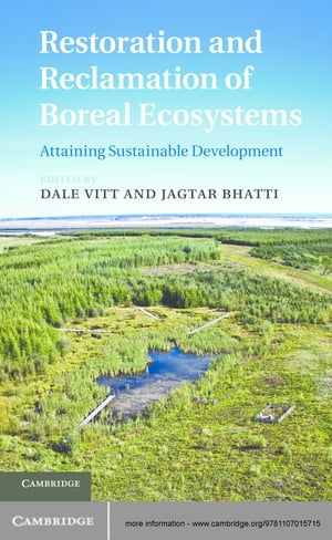 Restoration and Reclamation of Boreal Ecosystems Attaining Sustainable Development