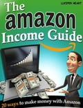 online magazine -  The Amazon Income Guide - 20 Ways to Make Money With Amazon