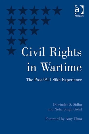Civil Rights in Wartime The Post-9/11 Sikh Experience