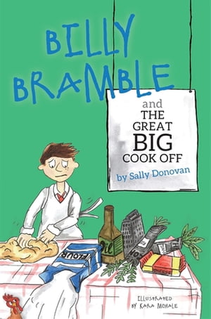 Billy Bramble and The Great Big Cook Off