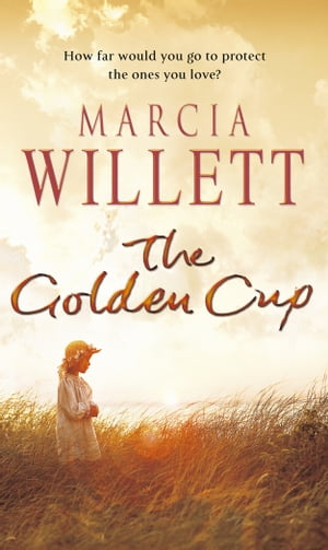 The Golden Cup A Cornwall Family Saga