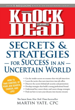 Knock 'em Dead Secrets & Strategies