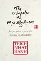 The Miracle of Mindfulness, Gift Edition Cover Image