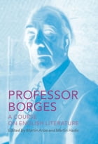 Professor Borges: A Course on English Literature Cover Image