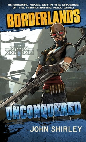 Borderlands #2: Unconquered