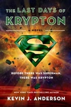 The Last Days of Krypton Cover Image