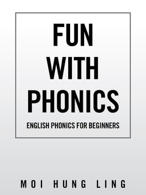 Fun with Phonics English Phonics for Beginners