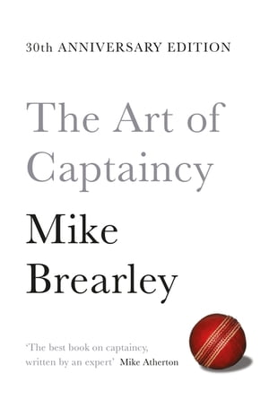 The Art of Captaincy What Sport Teaches Us About Leadership